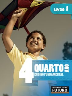 SEF - Ensino Fundamental  Quarto Ano Sistema de Ensino Futuro/Rio de Janeiro