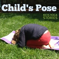 How to do Child's Pose with kids | Kids Yoga Stories