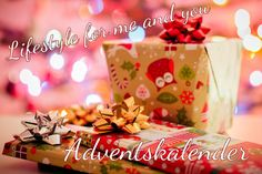 Lifestyle for me and you | Adventskalender 2016