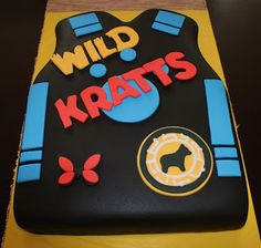 Creative Cakes by Lynn: Wild Kratts Creature Power Suit Cake