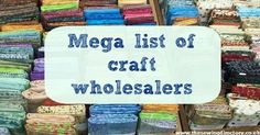 My mega list of fabric wholesalers is proving very popular this month. Wholesale Crafts, Wholesale Craft Supplies, Buy Wholesale, Wholesale Fabric Suppliers, Cheap Craft Supplies Uk, Wholesale Jewelry, Diy Supplies, Fabric Crafts, Sewing Crafts