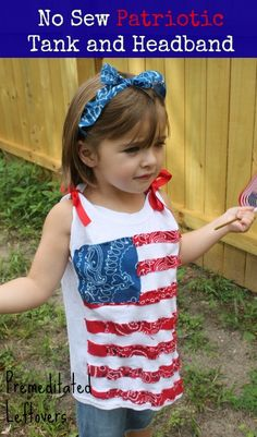How to Make a No-Sew Patriotic Tank and Headband - frugal and easy way to make a cute top for the 4th of July!