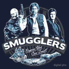 'Smugglers' T-Shirt Starring Han Solo, Davos and Captain Mal - http://robotmutant.com/smugglers-tshirt-starring-han-solo-davos-captain-mal/