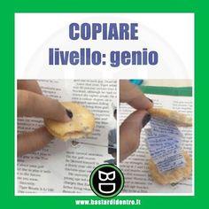 #copiare Livello #genio. Segui BD su YT! #bastardidentro www.bastardidentro.it