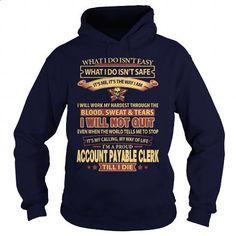 ACCOUNT-PAYABLE-CLERK - hoodie #sweat shirts #cotton shirts