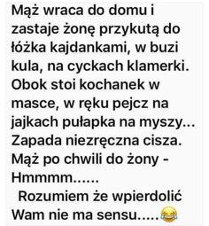 Polish Memes, Polish Language, Haha, Humor, Funny, Polish Sayings, Ha Ha, Humour, Funny Photos