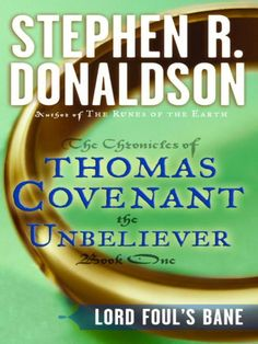 Stephen R. Donaldson - First Chronicles of Thomas Covenant I - Lord Foul's Bane