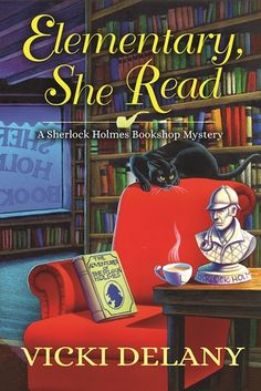 Elementary, She Read by Vicki Delany is the first book in A Sherlock Holmes Bookshop Mystery series. Look at my review of this new cozy: https://www.worldcat.org/title/elementary-she-read/oclc/954429998