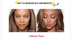 Ladies how long does it take to do your makeup? If it takes more than 5 minutes, let me suggest the 5 minute TYOver.   #TYOver #Tyrabeauty #beautytainer #bootyful #fierce #badassery #love #loveit #nofilter #TyraBanks #cosmetics #makeup #beautybloggers #mua #salonowners #gymnastics #cheerleaders #fitnessmodels #like4like #follow4follow #theglamdolls #mcm