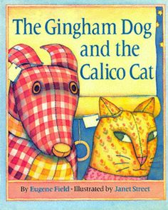 Story Of Gingham Dog And Calico Cat