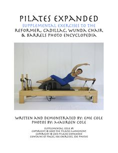 Pilates Expanded Supplemental Exercises To The Reformer, Cadillac, Wunda Chair & Barrels Photo Encyclopedia (Volume Home Gym Equipment, Training Equipment, No Equipment Workout, Pilates Instructor, Sport Fitness, Cadillac, How To Stay Healthy, Barrels, Lose Weight