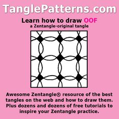 Step-by-step instructions to learn how to draw the Zentangle-original tangle pattern: Oof