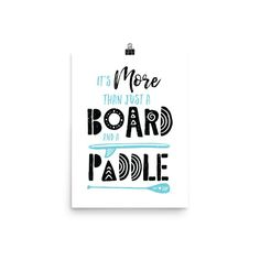 Sup Shop, Sup Boards, Beach Quotes, Live Love, Paddle Boarding, Words, Prints, Museum, Posters