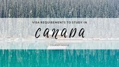 Visa requirements to study in Canada  - find out more about studying abroad and language learning on www.coursefinders.com