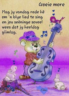 The most beautiful and expressive language in the world. Good Morning Christmas, Good Morning Good Night, Good Morning Greetings, Good Morning Wishes, Lekker Dag, Afrikaanse Quotes, Emoji Pictures, Angel Prayers, Goeie More