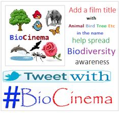 Tweet with hashtag #BioCinema a movie title with #Animal #Bird #Trees Etc in it. We will add it to international database. Spread #Biodiversity awareness. FB http://on.fb.me/14tL1EV
