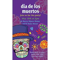 These unique Day of the Dead Personalized Invitations have a colorful sugar skull surrounded by flowers and confetti. Make your holiday party successful!
