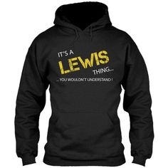 LEWIS GIFT - #jean shirt #hoodie jacket. GET IT => https://www.sunfrog.com/Names/LEWIS-GIFT-Black-5578854-Hoodie.html?68278