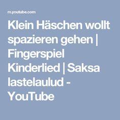 Klein Häschen wollt spazieren gehen | Fingerspiel Kinderlied | Saksa lastelaulud - YouTube