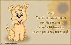 free funny just saying hi images - Yahoo Image Search Results Happy Day Quotes, Cute Good Morning Quotes, Good Morning Inspiration, Good Morning Good Night, Morning Qoutes, Hello Quotes, Hi Quotes, Hugs And Kisses Quotes, Special Friend Quotes