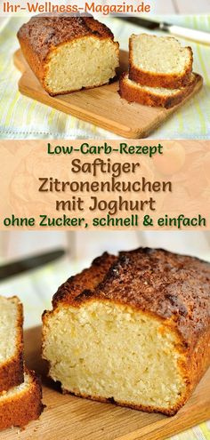 Saftiger Low Carb Zitronen-Joghurt-Kuchen – einfaches Rezept ohne Zucker Simple, juicy lemon cakes with yoghurt: Fast low-carb recipe for healthy yogurt with low-calorie, light and fluffy, low-fat ingredients – ideal for baking too … Low Carb Desserts, Healthy Dessert Recipes, Baking Recipes, Cake Recipes, Lunch Recipes, No Calorie Foods, Low Calorie Recipes, Low Calorie Cake, Lemon Yogurt Cake