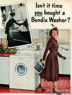 How to be a perfect housewife: Laundry edition - Click Americana Retro Advertising, Vintage Advertisements, Vintage Ads, Doing Laundry, Laundry Room, Consumer Culture, Vintage Appliances, Vintage Laundry, Old Ads
