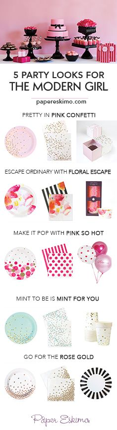 5 great looks a modern girl would love   Celebrate in style at your next birthday party or baby shower   girl party ideas and themes   Shop at papereskimo.com