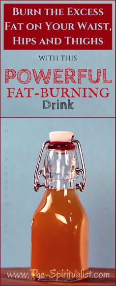 Burn the Excess Fat on Your Waist, Hips and Thighs with This POWERFUL Fat-Burning Drink!