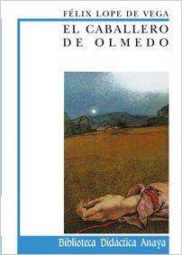 El caballero de Olmedo Clásicos - Biblioteca Didáctica Anaya: Amazon.es: Lope de Vega, Ignacio Sáez Jiménez, Lluis Jover Comas: Libros