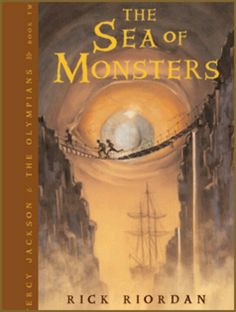 Sea of Monsters by Rick Riordan, Percy Jackson book 2