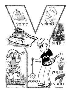 """""""Y"""" coloring page Preschool Spanish, Spanish Classroom, Spanish Lesson Plans, Spanish Lessons, Spanish Activities, Alphabet Activities, Spanish Language Learning, Teaching Spanish, Spanish Alphabet"""
