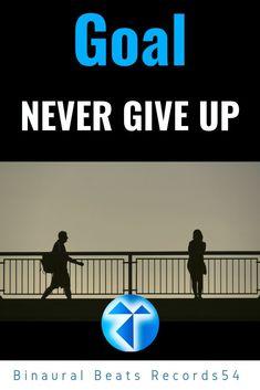 Goal - Never Give UP - Gamma Binaural Beats (Spirit Person) Artist 👉 Binaurola & Code Album 👉 - Gamma Binaural Beats (Spirit Person) Focus stress anxious