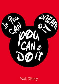If you can dream it you can do it  - Walt Disney #inspire #quotes