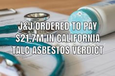 Johnson & Johnson has been ordered by a California jury to pay $21.7 million in compensatory damages to a woman who was exposed to asbestos in the company's talcum powder products, causing her to develop mesothelioma cancer. Johnson And Johnson, Product Liability, Cancer, 21st, California, Powder, Woman, Products, Face Powder