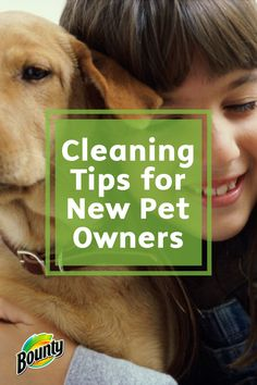 A new pet equals great fun for pet owners, as well as exciting times for the new companion! Unfortunately, sometimes your pet's excitement is translated into an unpleasant mess on the floor or upholstery. Stock up on Bounty Paper Towels and prepare yourself with these cleaning tips for new animal owners.