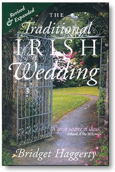Irish Wedding Toasts, Blessings, Proverbs, Poems, Songs and Traditions