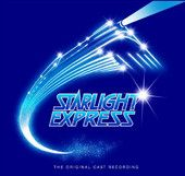 Starlight Express (2005 remastered (set)) - Starlight Express Original Cast