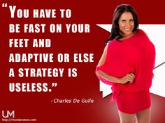 You have to be fast on your feet and adaptive or else a strategy is useless. -Charles De Gulle #Quotes #BeUnstoppable #mediaandthecity #brandit #UnstoppableMomma #Entrepreneur #PersonalBranding #SocialMediaStrategist #HowToPersonallyBrandYou #HowToBecomeAnAuthorityInYourNiche #OnlineMarketingStrategiesForNewbies #PersonalBrandingStrategiesForBusiness #BecomeAnAuthority @bonniebruderer @mediaandthecity @rhondarswan @askbonbon