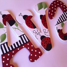 Hand painted wooden wall letters - lady bug design by MySweetDreamsArt on Etsy https://www.etsy.com/listing/207450760/hand-painted-wooden-wall-letters-lady