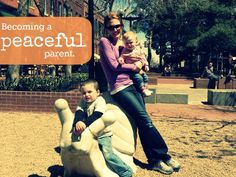 Becoming a Peaceful Parent.- Learning to be more patient, more kind and more present.