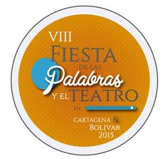 Fiesta de las Palabras y el Teatro. #Branding #Desing #ImagenCorporativa