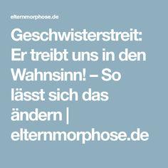 Geschwisterstreit: Er treibt uns in den Wahnsinn! – So lässt sich das ändern | elternmorphose.de