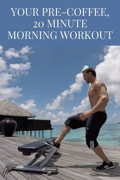 Your Pre-Coffee, 20-Minute Morning Workout Routine For Men and Women |