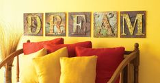 """I love the rustic look of the plywood squares.  Large wooden letters are just applied to each plywood square and lined up to spell out the word """"dream"""".  You can decorate with stain, paint, paper and mod podge, or stamps."""