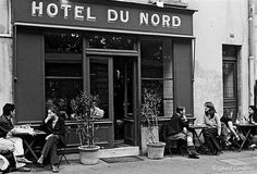 Hotel du Nord--bar/restaurant/gathering spot for young, hip Parisians