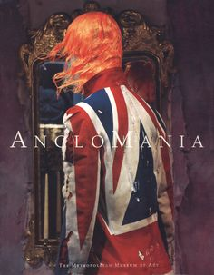 Bolton, Andrew (2006). AngloMania: Tradition and Transgression in British Fashion.   Through the lens of fashion, Anglomania examines aspects of English culture that continue to capture the imaginations of Europeans and Americans, among them the class system, sport, royalty, pageantry, eccentricity, the gentleman, and the country garden. Preview or purchase this book online.