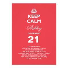 Keep Calm Funny Milestone 21st Birthday Invite 1st Party Invitations Bash