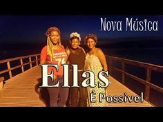 Grupo Ellas   É possivel   Lançamento Nova Música 2016