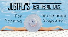 Justfly's Best Tips and Tools for Planning an Orlando Staycation http://orlando.citymomsblog.com/justflys-best-tips-tools-planning-orlando-staycation/