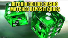 Bitcoin 3D Live Casino Matched Deposit Codes - BTC 3DCasino matched sign-up bonuses